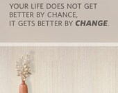 Better By Change Wall Quote Decal - Change Quote, Inspirational Wall Quote, Living Room Decor, Jim Rohn Quote, Motivational Wall Decal