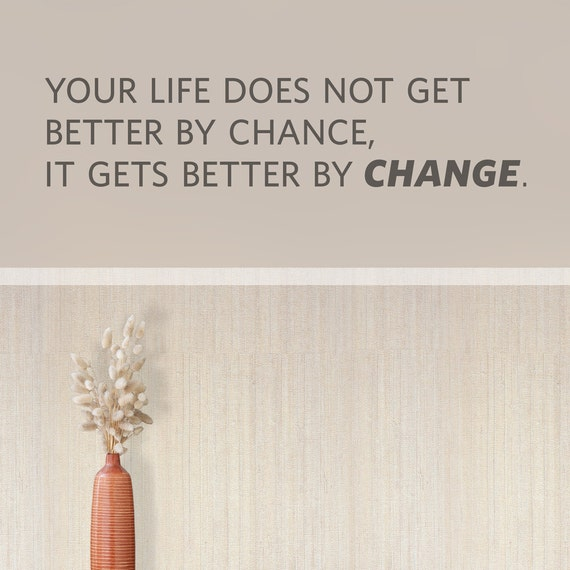 Quotes About Change For The Better: Better By Change Wall Quote Decal Change Quote
