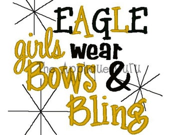 Eagle Girls Wear Bows & Bling -- Machine Embroidery Design