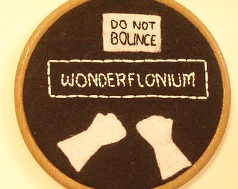 Dr Horrible wonderflonium embroidery hoop