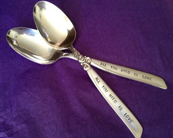 All You Need Is Love   Set of 2  Hand Stamped Vintage Silverplate Spoons