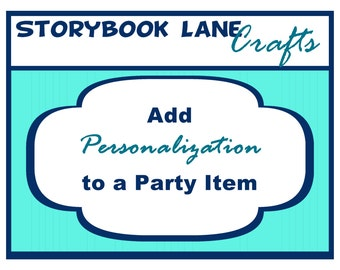 Add PERSONALIZATION to ONE party item