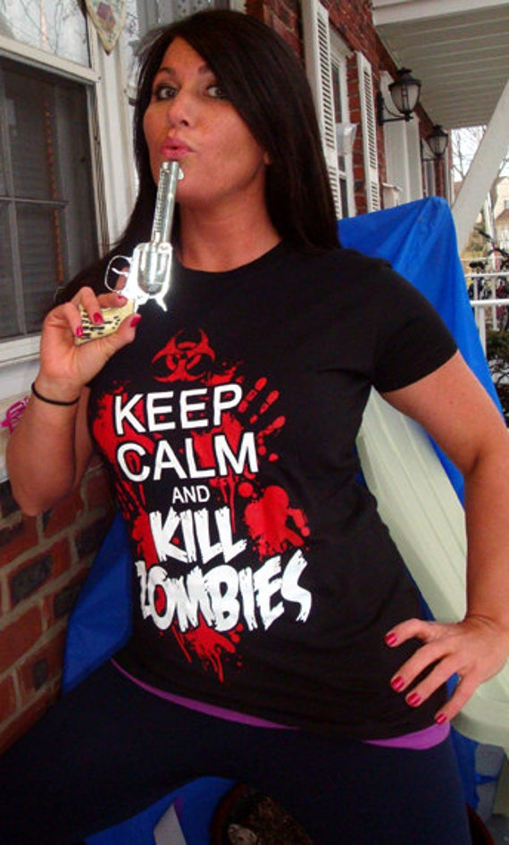 Keep Calm and Kill Zombies T-Shirt Funny Dead Walkers Geek Humor Tee Shirt Tshirt Mens Womens Ladies Tee Shirt Tshirt Mens Womens S-3XL