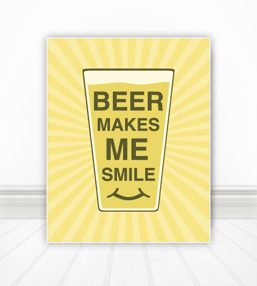 Beer Makes Me Smile Kitchen Wall Art Kitchen Art Kitchen