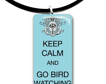 Keep Calm and go bird watching, classic design, victorian, color choices, cute pendant, robbins egg blue, birds