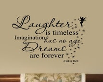 Laughter is Timeles Dreams are Forever Tinkerbell Quote Nursery VInyl Wall Lettering Decal  29Wx22H