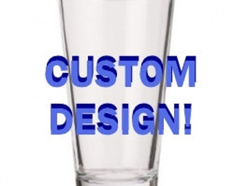 Custom Design Etched Pint Beer Glass Create a Nerdy or Special Gift