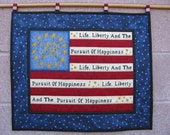 Reserved for Lisa  USA American Flag Wallhanging Quilt Life Liberty Pursuit of Happiness