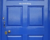 No Soliciting - 10 inch by 1 1/2 inch vinyl decal - Choose your color