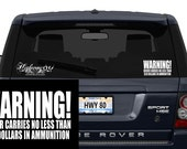 Warning Vinyl Decal - This driver carries no less than 20 dollars in AMMUNITION