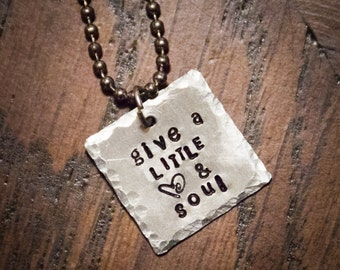 Give a Little Heart & Soul Stamped Metal Necklace
