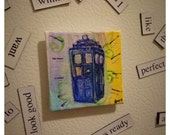 Dr. Who TARDIS 2in x 2in Original Watercolor Painting Magnet
