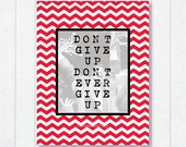 "NC State Chevron Print with Jimmy V ""Don't give up, don't ever give up"""
