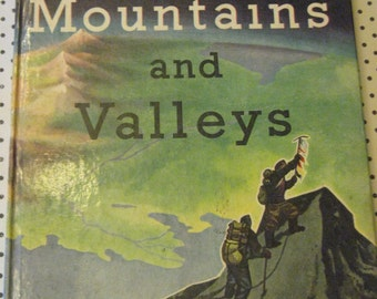 Mountains and Valleys: Adventures in Geography, 1954