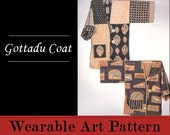 Gottadu Coat - show off one fabulous fabrics or six