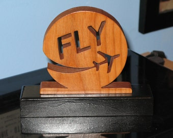 Fly Desktop Wood Sign