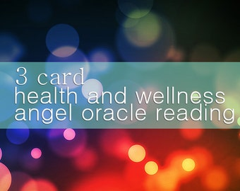 Health and Wellness 3 card Reading.