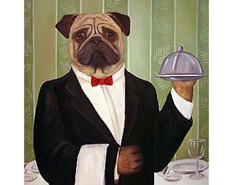 Pugs Bar Art, Pugs Lovers Home, Stephan the Waiter 16x20 Original Painting and 5 prints