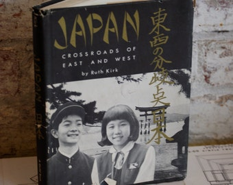Vintage Book, Japan Crossroads of East and West