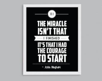 Half Marathon Running Inspirational John Bingham Quote - Courage to Start Print