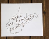 West Virginia: Take Me Home Country Roads