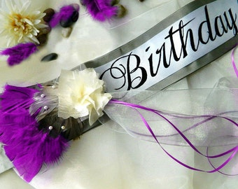 """Birthday Sash """"Allure"""" with Flower Accent - Custom Colors and Message for 18th Birthday, 21st Birthday, 30th Birthday"""
