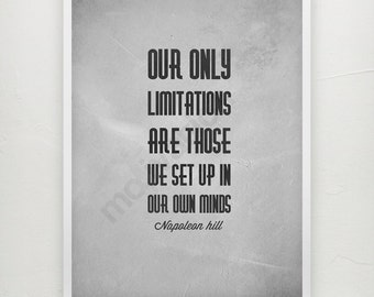 Napoleon Hill quote - Motivational print - quote about limitations