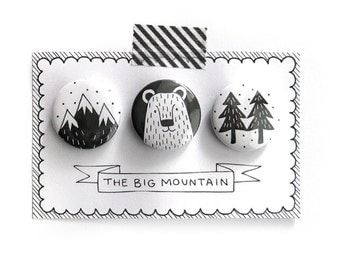 "Set of 3 pinback buttons ""The Big Mountain"" Free Shipping!"