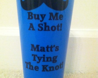 Bachelor Party Cups, Mustache, Groomsmen, Best Man Gift, groomsman gift, bach party