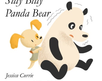 Silly Billy Panda Bear - A picture book for kids