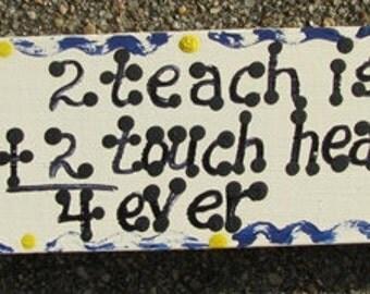 Teacher Gift B 5026 Wooden Block 2 Teach is 2 Touch