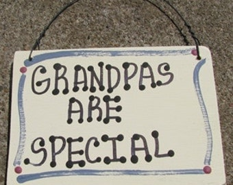 Hand Painted Wooden Sign that says Grandpas Are Special
