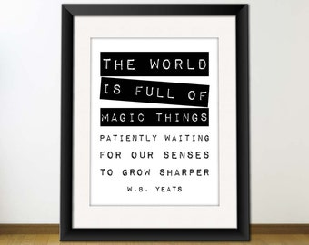 Digital Quote Print, Printable Typography Art, Inspirational Quote, Download And Print JPEG Image - The World is Full of Magic Things
