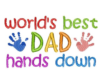 Buy3Get1 FREE - Machine Embroidery World's Best Dad Filled - INSTANT DOWNLOAD