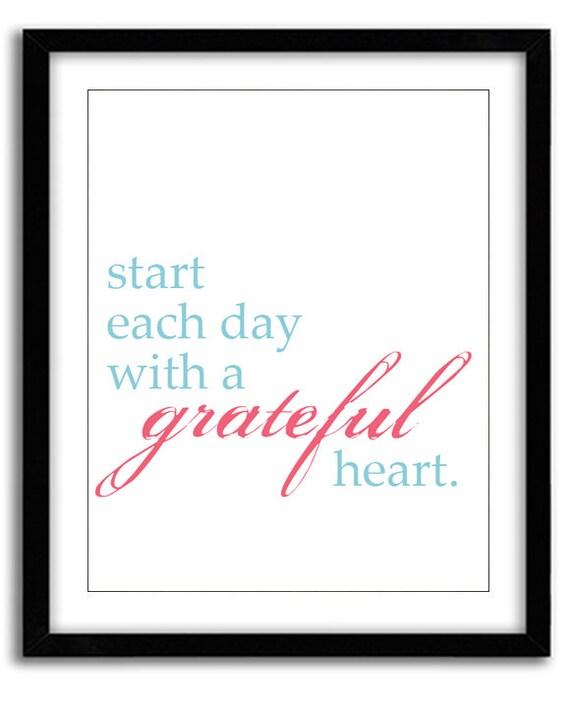 Start Each Day With A Grateful Heart Print 8x10