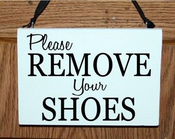 Please remove your shoes wood sign/door hanger