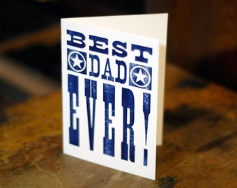 Card for DAD with Envelope - Best Dad Ever - Blank Inside - Birthday or Appreciation - Letterpress Handmade Printed By Hand with Wood Type