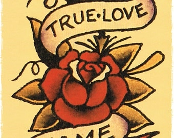 11 x 17 True Love Banner wrapped around Roses Sailor Jerry Style Tattoo Flash Poster Print