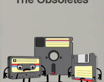 The Obsoletes (Retro Floppy Disk Cassette Tape) Limited Edition Art Print