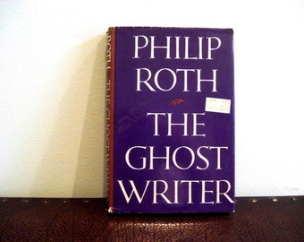 The Ghost Writer by Philip Roth - First Printing - Vintage Book