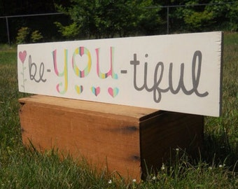 Be-YOU-tiful, Painted wooden sign, Baby girl nursery, Painted sign, Wall art, Girls room, Wall art for girls, Quotes for girls