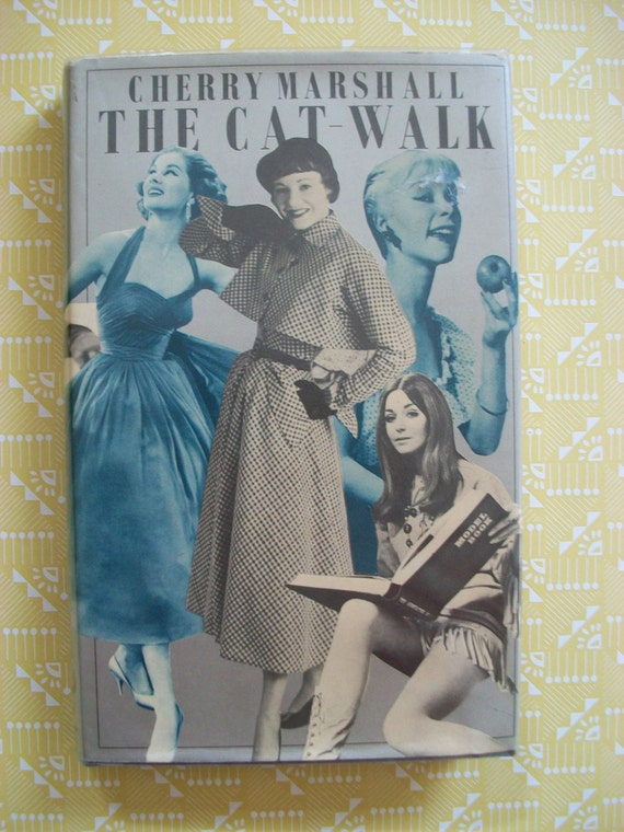 RESERVED FOR LAURA The Cat-Walk by Cherry Marshall: Fashion models in 1940s, 50s and 60s