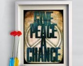 Give Peace a Chance Typography Poster Print canvas John Lennon quote phrase words   powerful  Message  gift family home  typography print