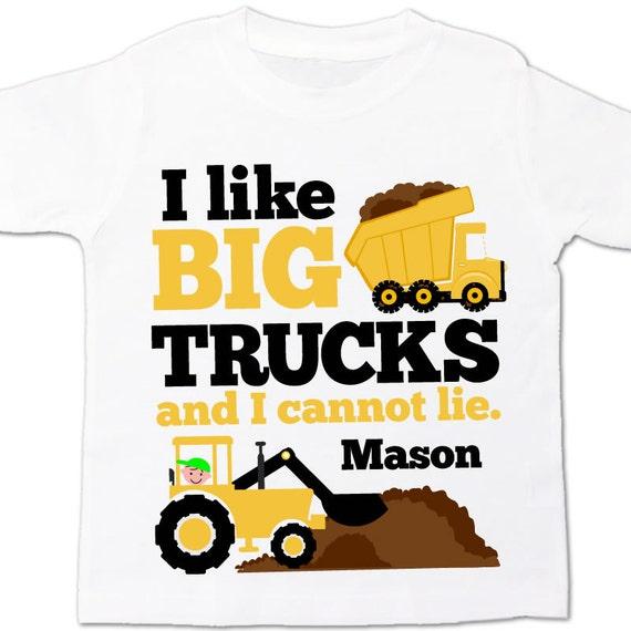 Truck Shirt I Like Big Trucks And I Cannot Lie By Zoeysattic