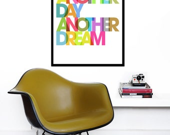 Typography poster retro print nursery rainbow graphic design inspirational quote font kitchen art - Another day another dream - 50 x 70 cm