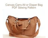 PDF Sewing Pattern - The Canvas Carry All or Diaper Bag.  Digital Sewing Pattern.
