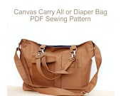 Bag Sewing Pattern. PDF Sewing Pattern - The Canvas Carry All or Diaper Bag.  Digital Sewing Pattern.