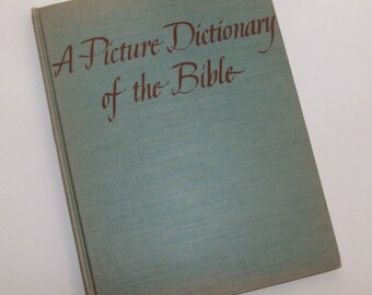 1949 A Picture Dictionary of the Bible for Children