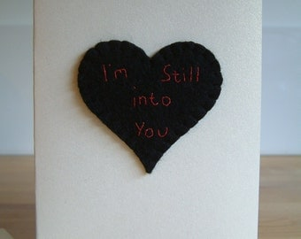 Anniversary Card - I'm Still Into You - Anniversary/Valetines/Just Because