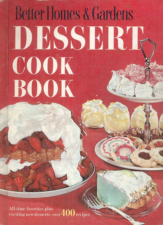 Better Homes Gardens Dessert Cook Book Cookbook Classic